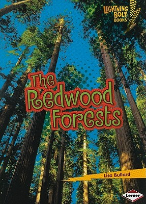The Redwood Forests By Bullard, Lisa